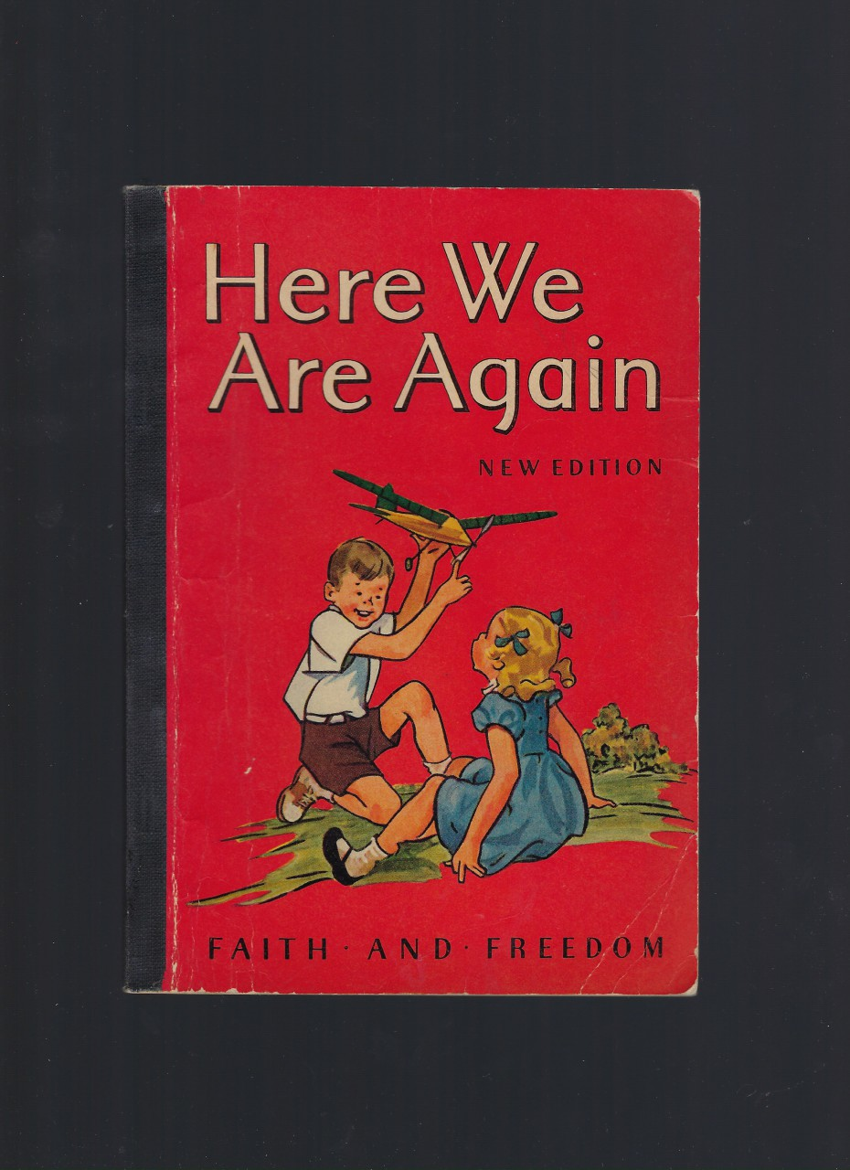 Here We Are Again Faith and Freedom Reader 1951 Very Good Plus Nice!, S.N.D. Sister M. Marguerite