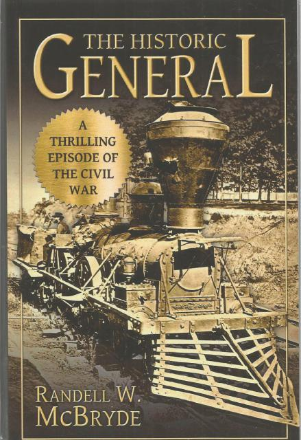 The Historic General: A Thrilling Episode of the Civil War, McBryde, Randell W.
