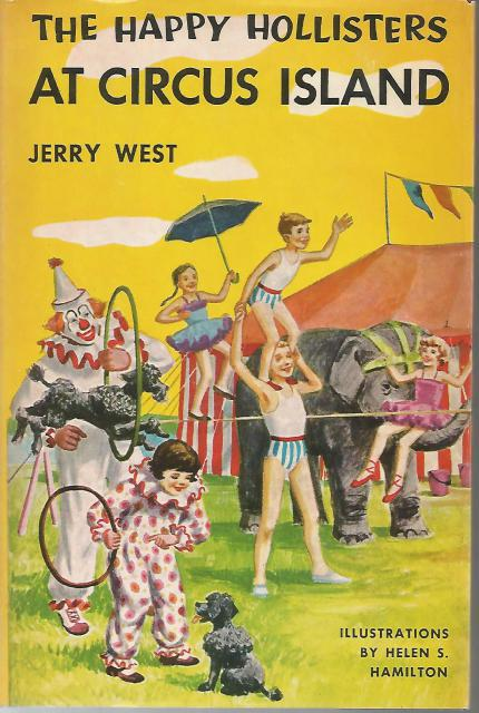 The Happy Hollisters at Circus Island #8 HB/DJ, Jerry West; Illustrator-Helen Hamilton