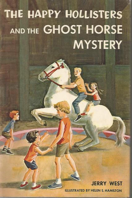 The Happy Hollisters and the Ghost Horse Mystery #29 HB/DJ, Jerry West; Illustrator-Helen Hamilton