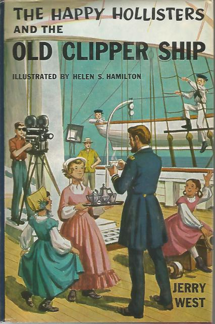 The Happy Hollisters and the Old Clipper Ship #12 HB/DJ, Jerry West; Illustrator-Helen Hamilton