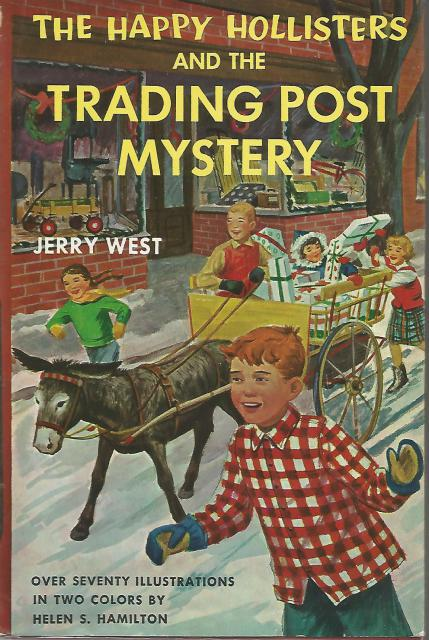 The Happy Hollisters and the Trading Post Mystery #7 HB/DJ, Jerry West; Illustrator-Helen Hamilton