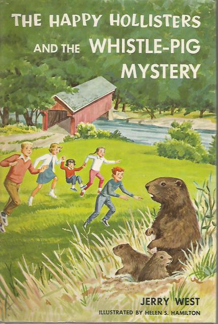 The Happy Hollisters and the Whistle-Pig Mystery #28 HB/DJ, Jerry West