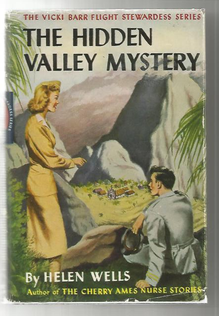 The Hidden Valley Mystery #3 Vicki Barr Flight Stewardess Series, Helen Wells