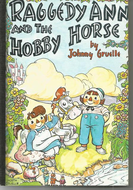 Raggedy Ann and the Hobby Horse Vintage Hardcover, Johnny Gruelle