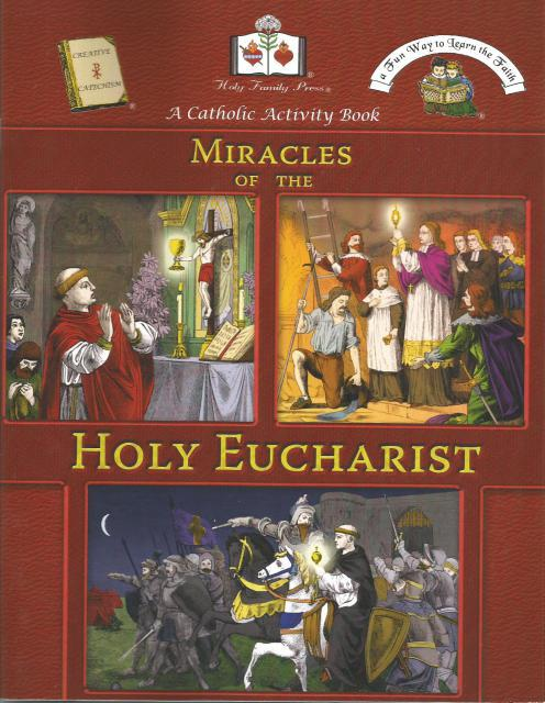 Miracles of the Holy Eucharist A Catholic Activity Book, Editor-Holy Family Press