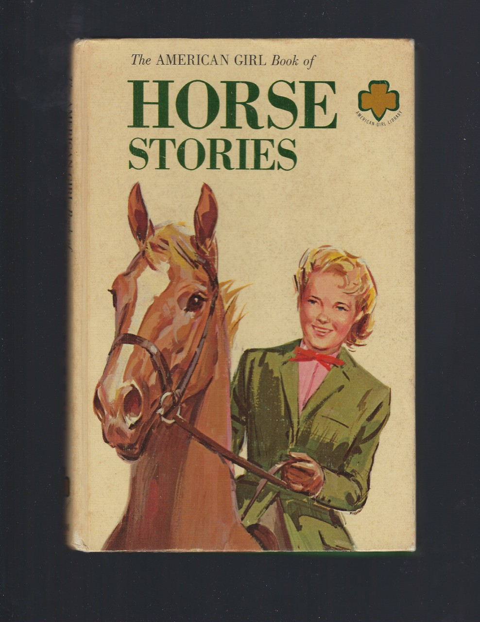 The American Girl Book of Horse Stories Girl Scouts HB, American Girl Librar