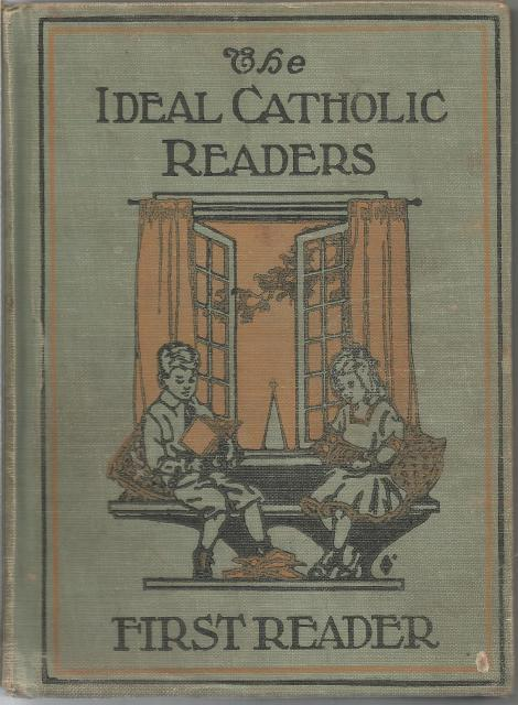 Image for The Ideal Catholic Readers First Reader 1923