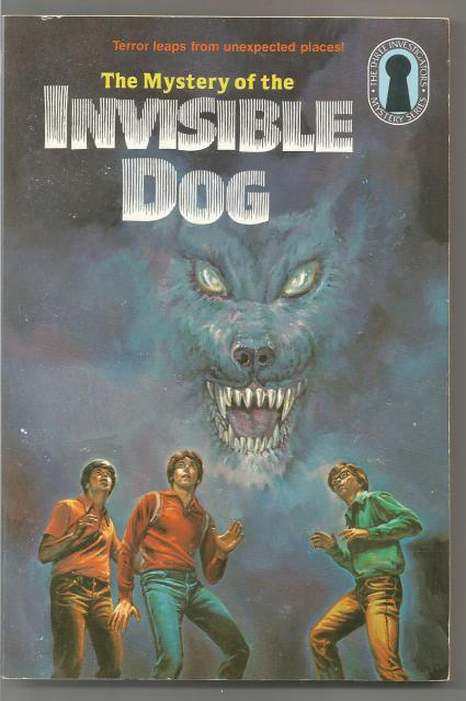 Mystery of the Invisible Dog #23 (3 Investigators), Robert Arthur