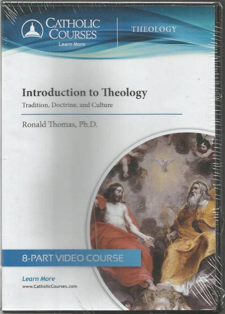 Introduction to Theology: Tradition, Doctrine, and Culture DVDs, Dr. Ronald Thomas