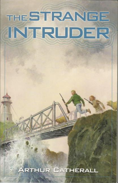 The Strange Intruder (New) Bethlehem Books, Arthur Catherall