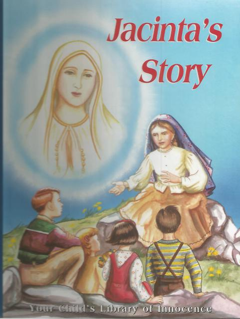 Image for Jacinta's Story The Story of the Apparitions of Fatima
