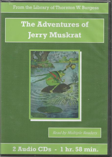 The Adventures of Jerry Muskrat Thornton Burgess Audiobook CD Set, Thornton W. Burgess