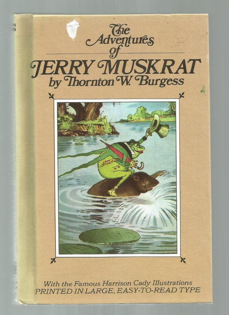 The Adventures of Jerry Muskrat w Burgess Museum Sticker, Burgess, Thornton W.