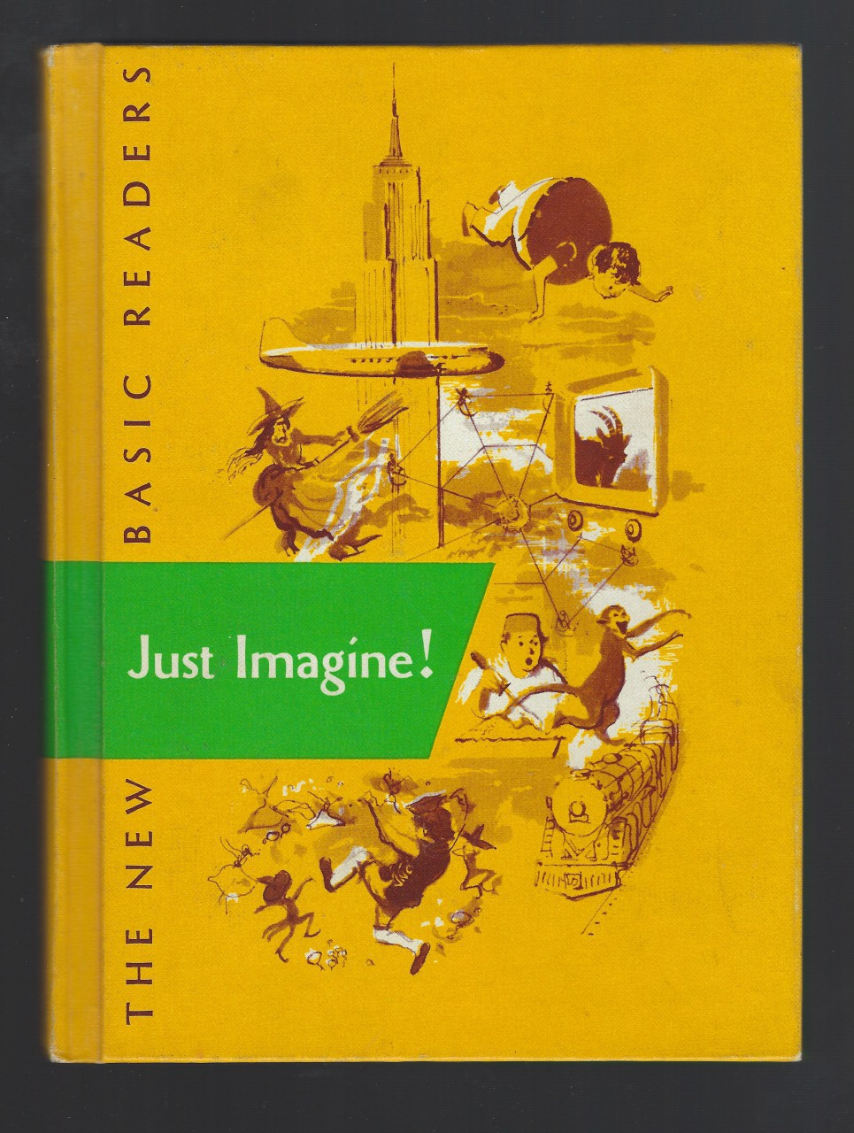 Just Imagine! Dick and Jane 1953 New Basic Readers, Gray, William