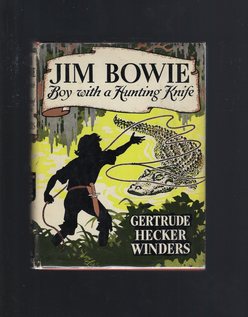 Image for Jim Bowie Boy with a Hunting Knife Childhood of Famous Americans 1953 HB/DJ