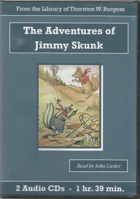 The Adventures of Jimmy Skunk Thornton Burgess Audiobook CD Set, Thornton W. Burgess