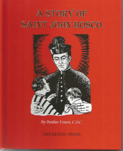 Image for A Story of St. John Bosco Neumann Press (Dujarie)