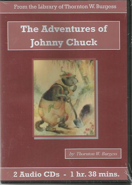 Adventures of Johnny Chuck Thornton Burgess Audiobook CD Set, Thornton W. Burgess