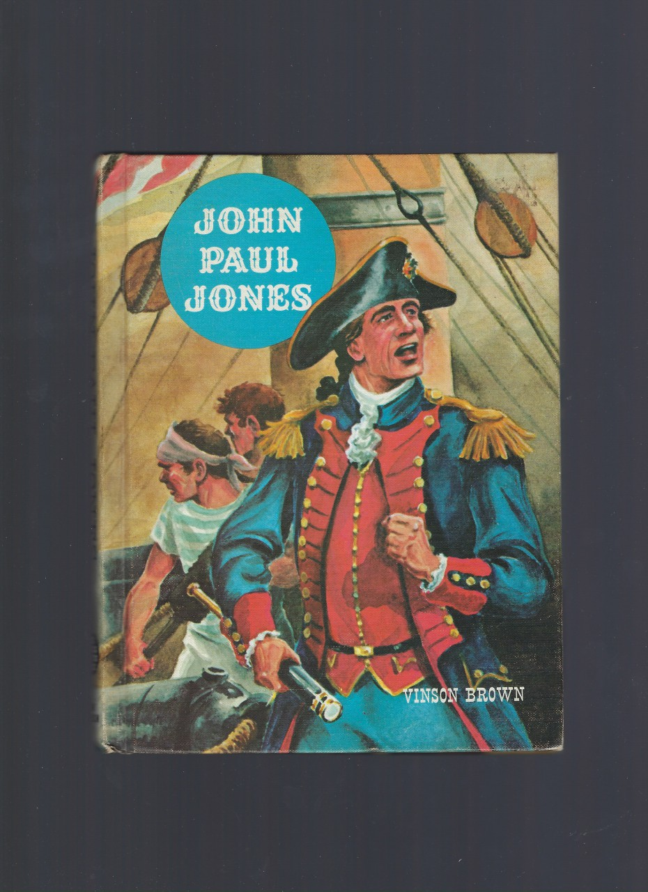 John Paul Jones (American Adventure Series) 1962, Vinson Brown