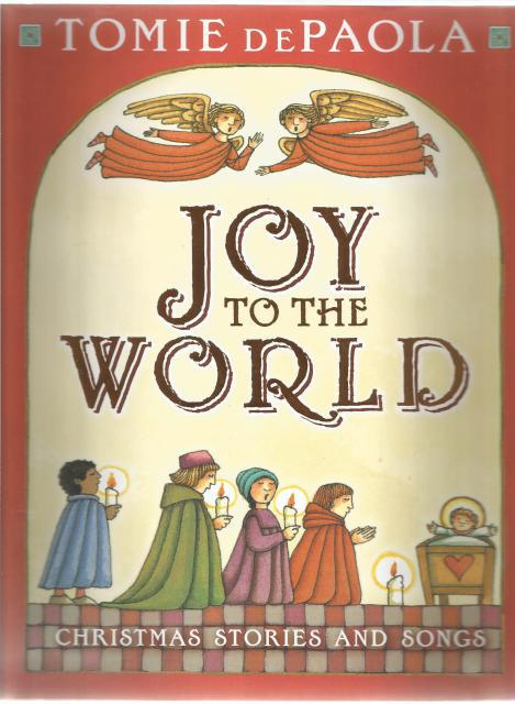 Joy to the World Tomie DePaola's Christmas Stories and Songs New HB/DJ, Tomie DePaola