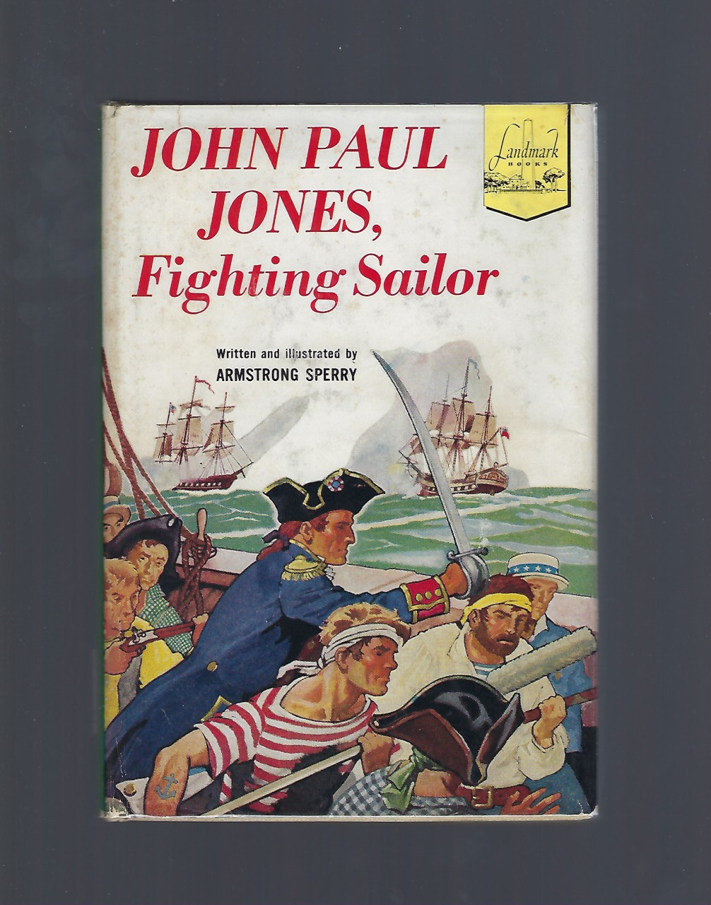 John Paul Jones Fighting Sailor #39 Landmark HB/DJ, Armstrong Sperry