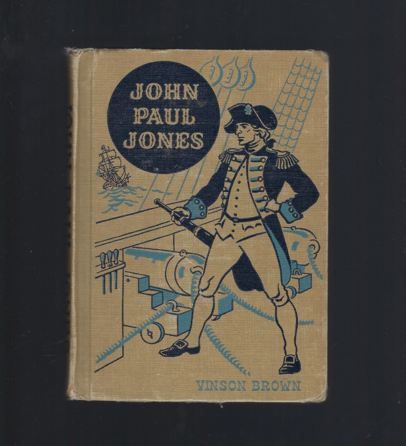 John Paul Jones (American Adventure Series) 1949, Vinson Brown