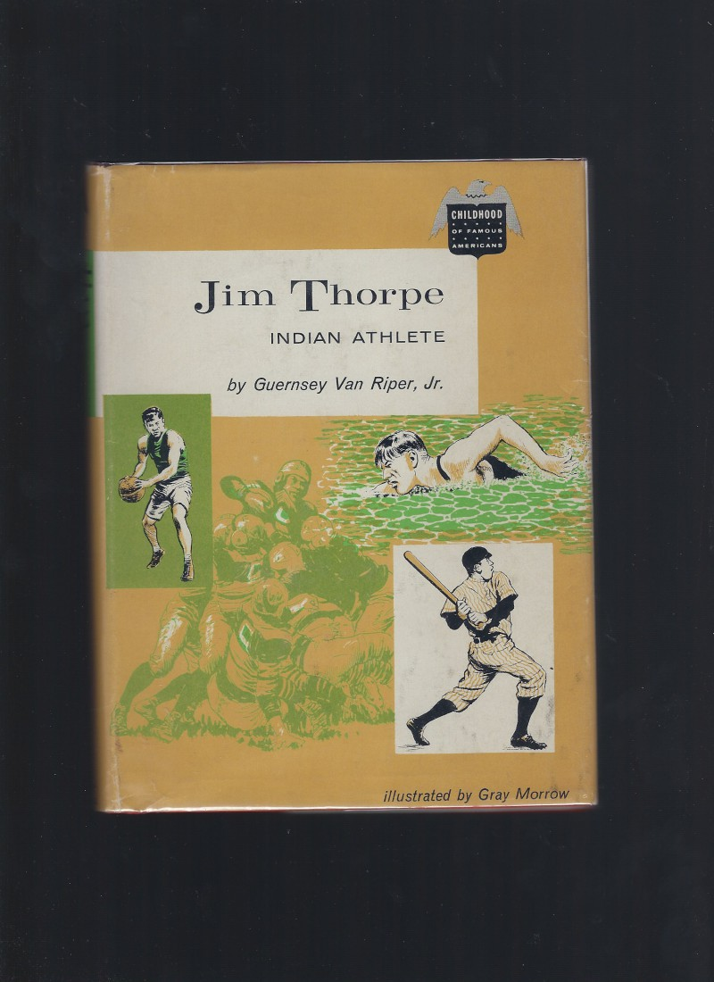 Jim Thorpe Indian Athlete (Childhood of Famous Americans) HB/DJ, Guernsey Van Riper Jr.