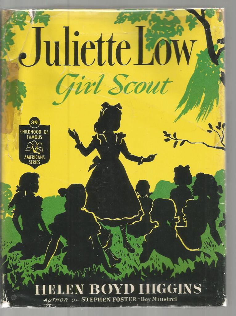 Image for Juliette Low Girl Scout (Childhood of Famous Americans) HB/DJ 1951