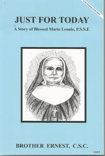 Image for Just For Today A Story of Blessed Marie Leonie, P.S.S.F. (Dujarie Saint Series)