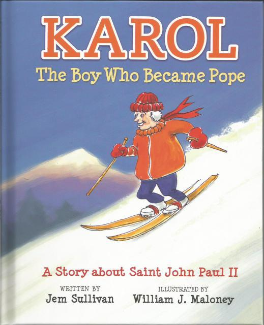 Image for Karol, The Boy Who Became Pope: A Story About Saint John Paul II
