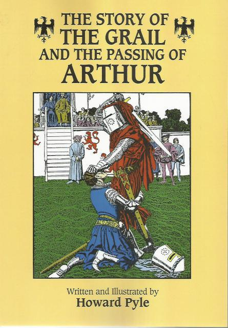 The Story of the Grail and the Passing of Arthur, Howard Pyle, Children's Classics