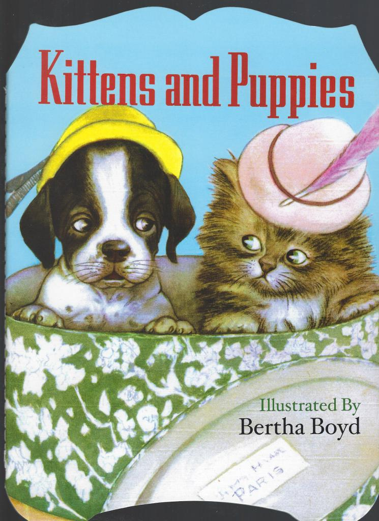 Kittens and Puppies Shaped Book, Boyd, Bertha [Illustrator]