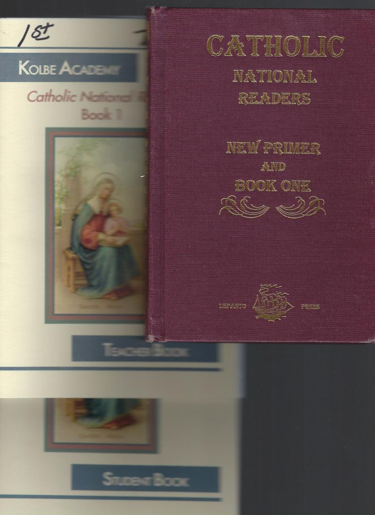 Catholic National Reader: New Primer & Book One Plus Kolbe Teacher and Student Books, Rt. Rev. Richard Gilmour