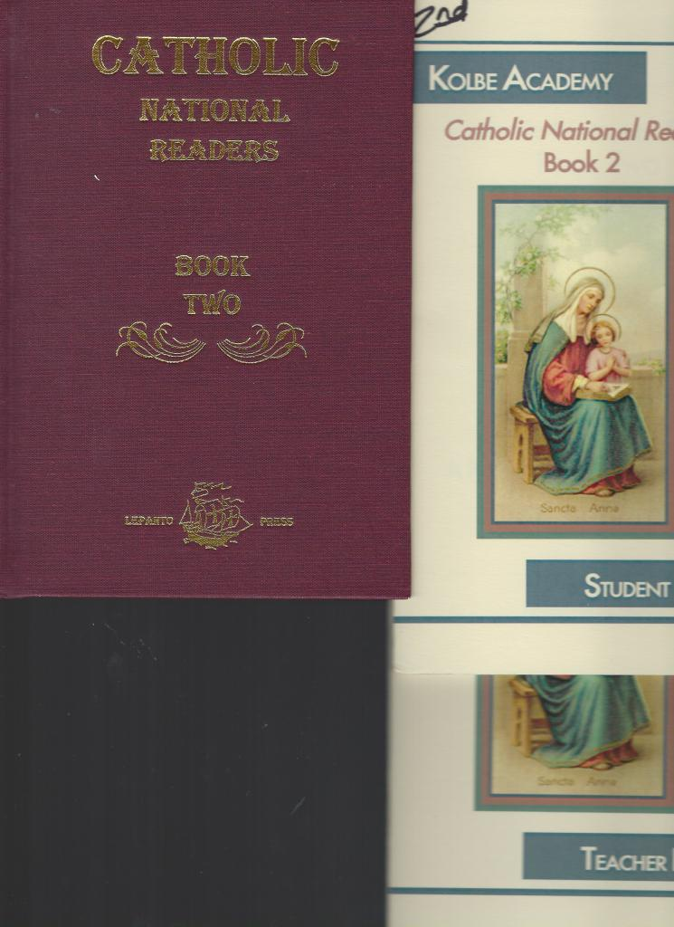 Catholic National Reader: Book Two Plus Kolbe Student & Teacher Books, Rt. Rev. Richard Gilmour