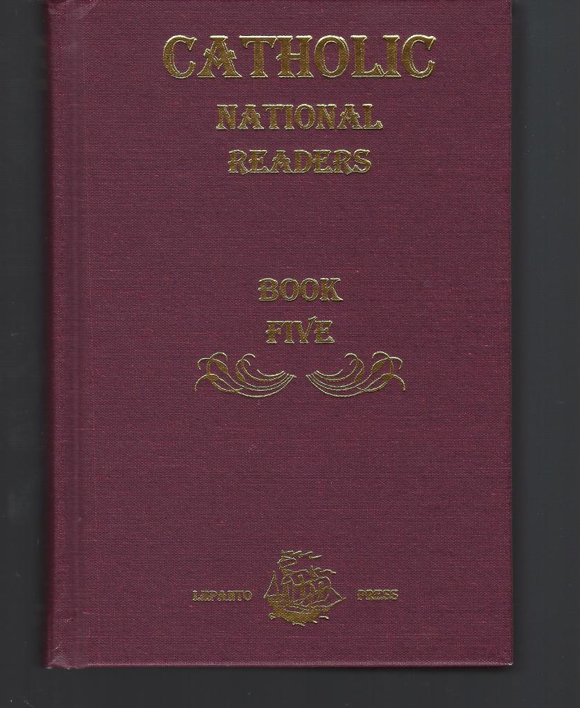Catholic National Readers Book Five, Rt. Rev. Richard Gilmour