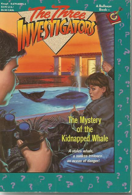 The Mystery of the Kidnapped Whale (Three Investigators Series No. 35), Arthur, Robert