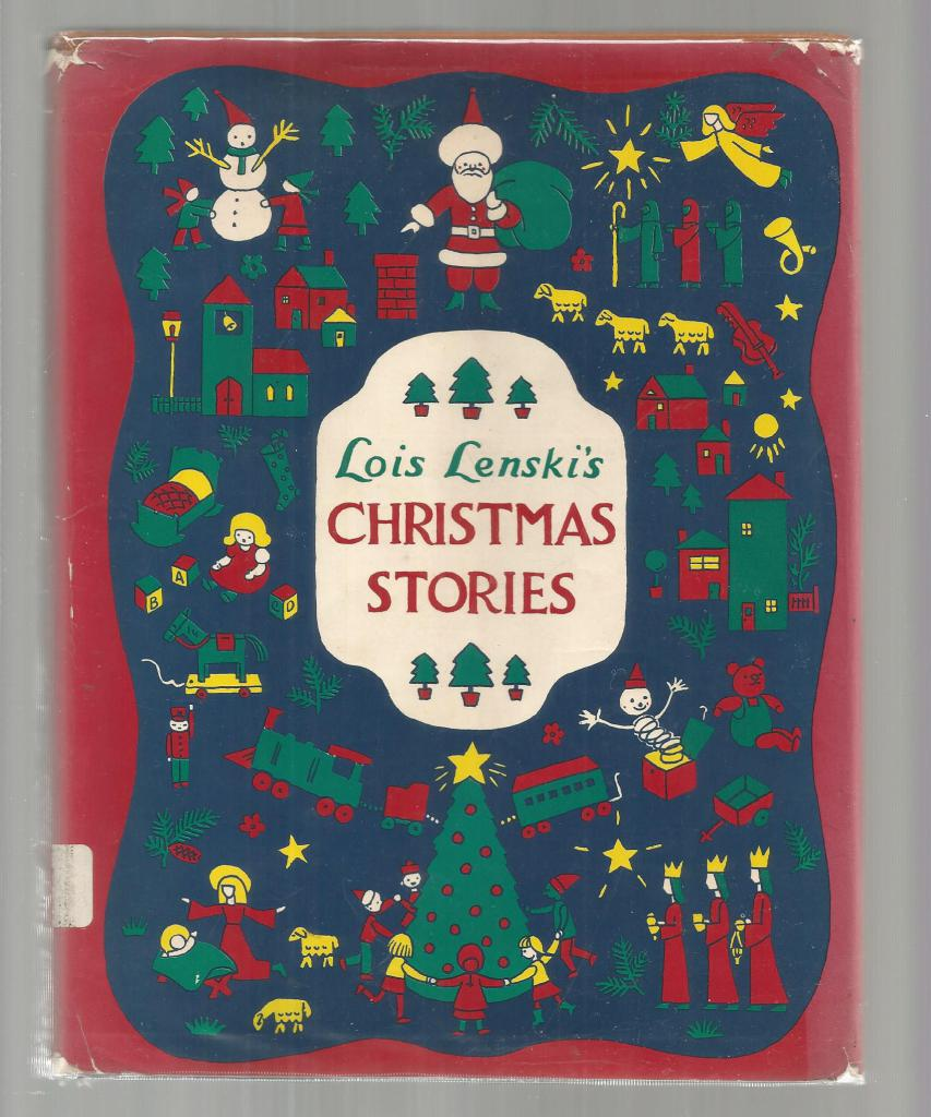 Lois Lenski's Christmas Stories 1968 First Edition Second Printing, Lois Lenski