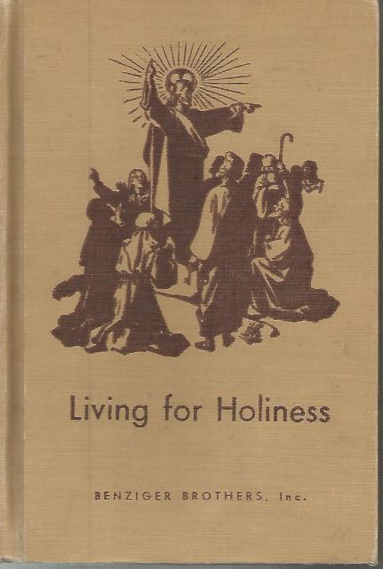 Living for Holiness Book 8 (Living My Religion Series)