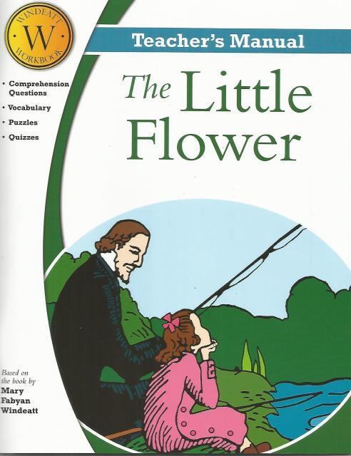 The Little Flower: Teacher's Manual, TAN Books