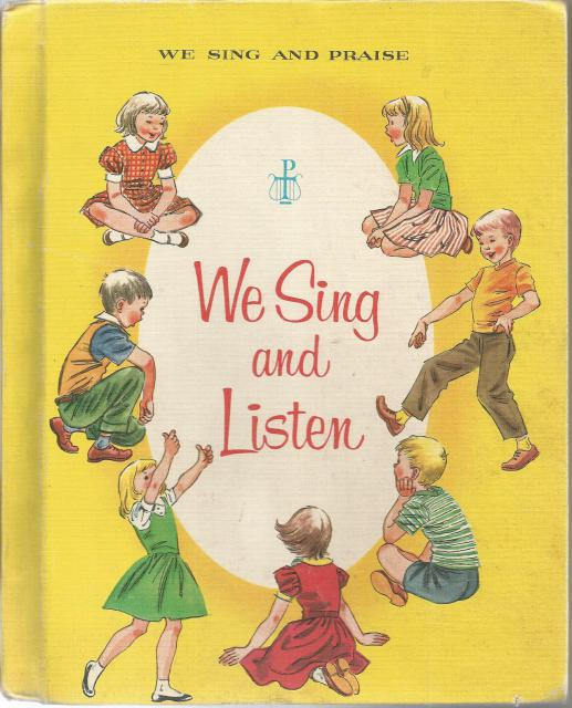 We Sing And Listen (We Sing and Praise Music Series for Catholic Schools) Book 2, Unknown