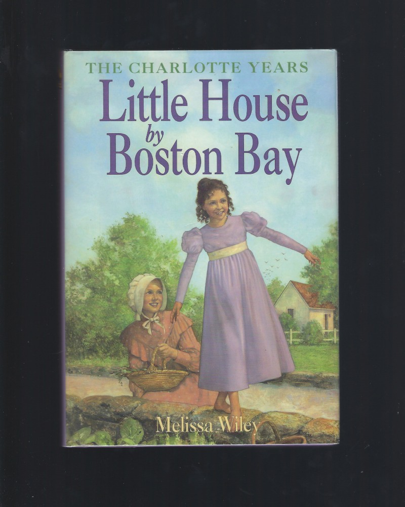 Author Signed Little House by Boston Bay (Little House Prequel), Wiley, Melissa; Andreasen, Dan [Illustrator]