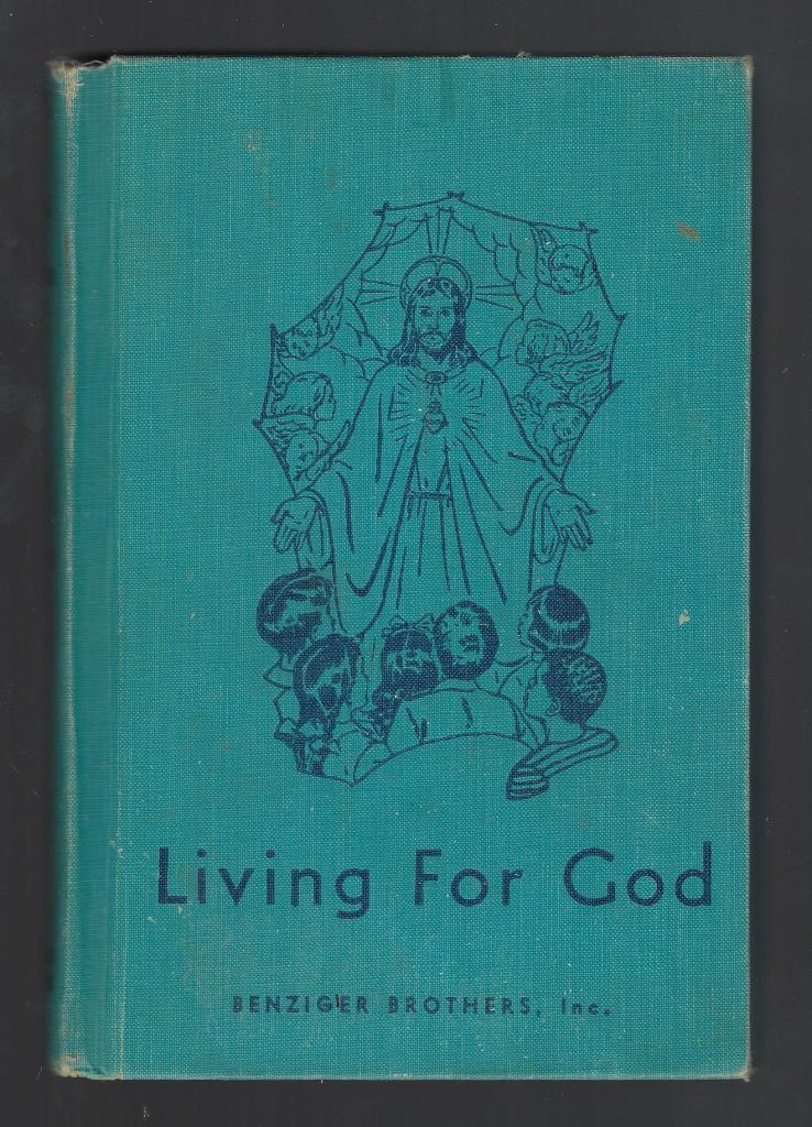 Image for Living for God (Book 4) Living My Religion Series 1954 HB
