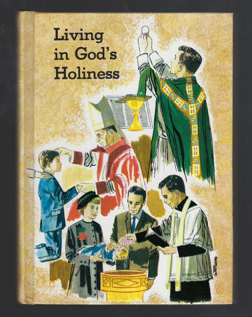 Image for Living in God's Holiness (Living My Religion Book 8) 1962