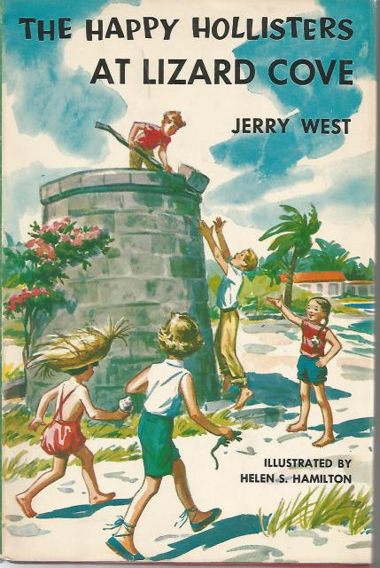 Happy Hollisters at Lizard Cove #13 HB/DJ, Jerry West; Illustrator-Helen Hamilton