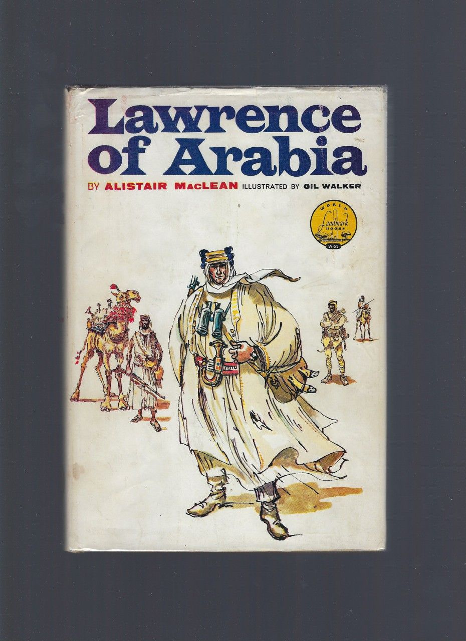 Lawrence of Arabia World Landmark #52 HB/DJ, Alistair Maclean