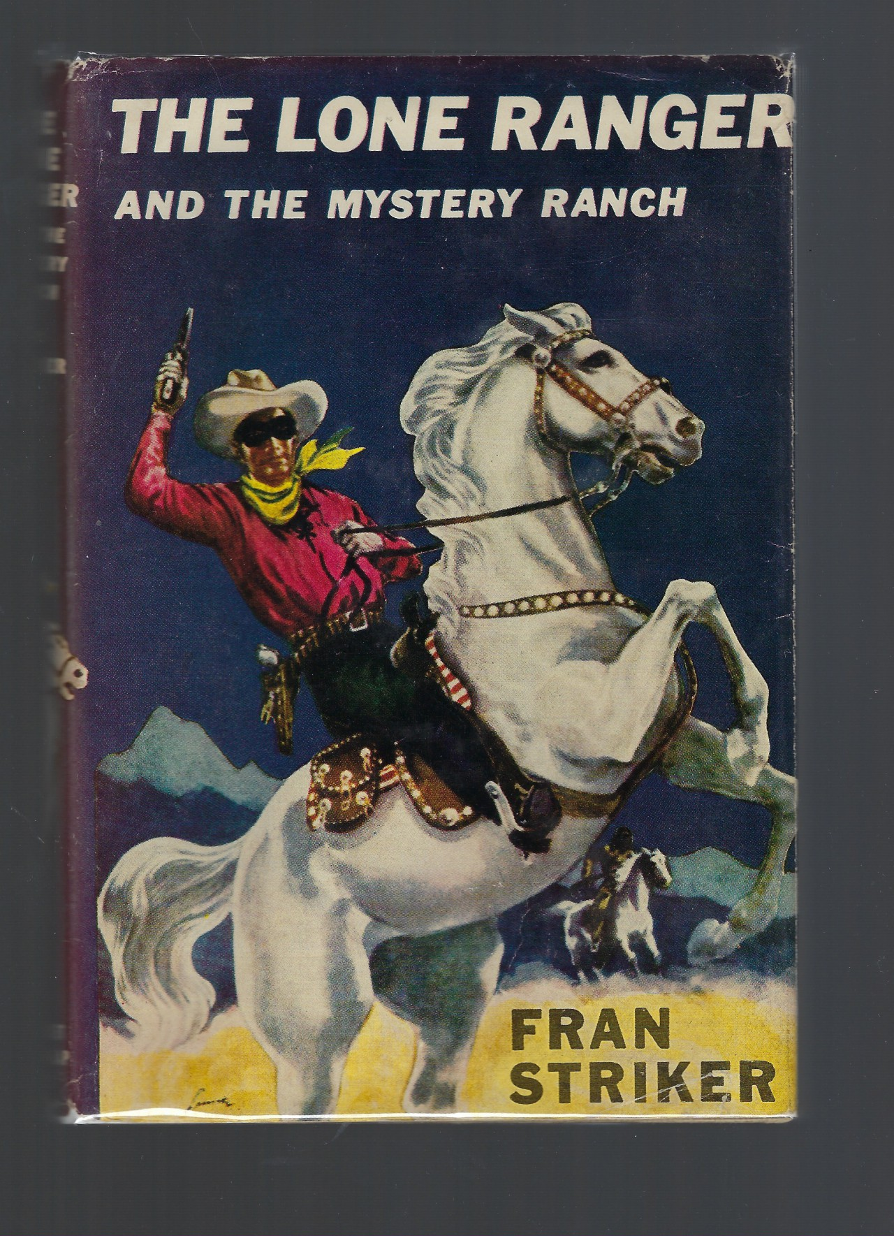 Lone Ranger and the Mystery Ranch #2 HB/DJ, Fran Striker