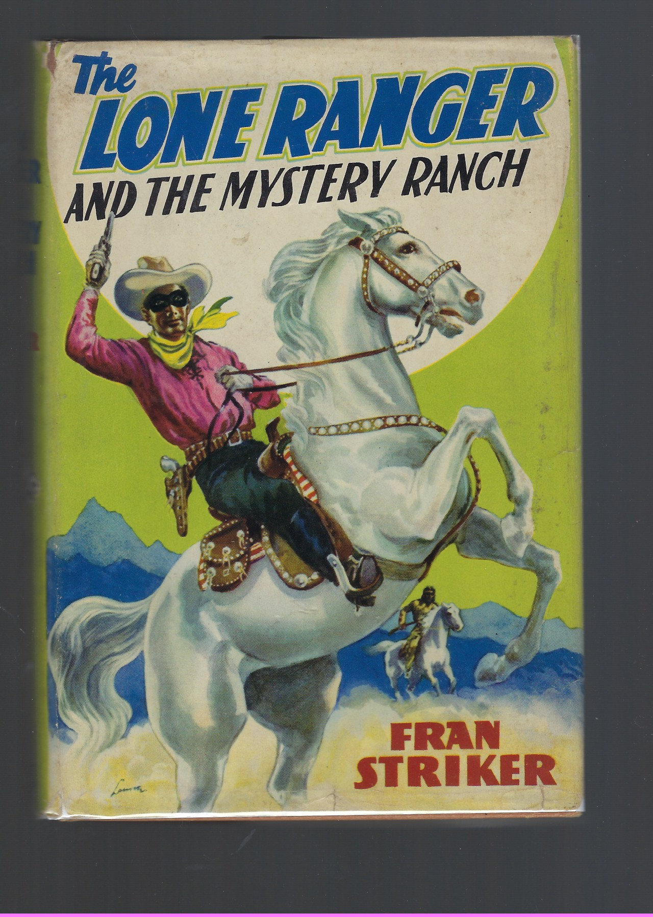 The Lone Ranger and the Mystery Ranch #2 (Early Edition) HB/DJ, Striker, Francis Hamilton