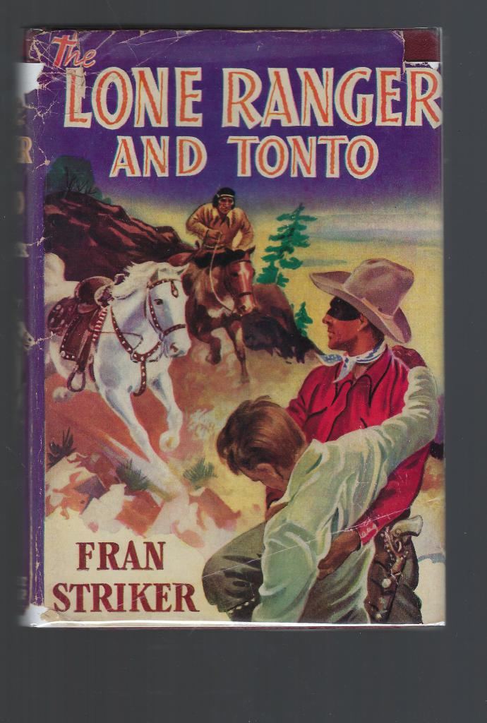 The Lone Ranger and Tonto #5 HB/DJ, Fran Striker