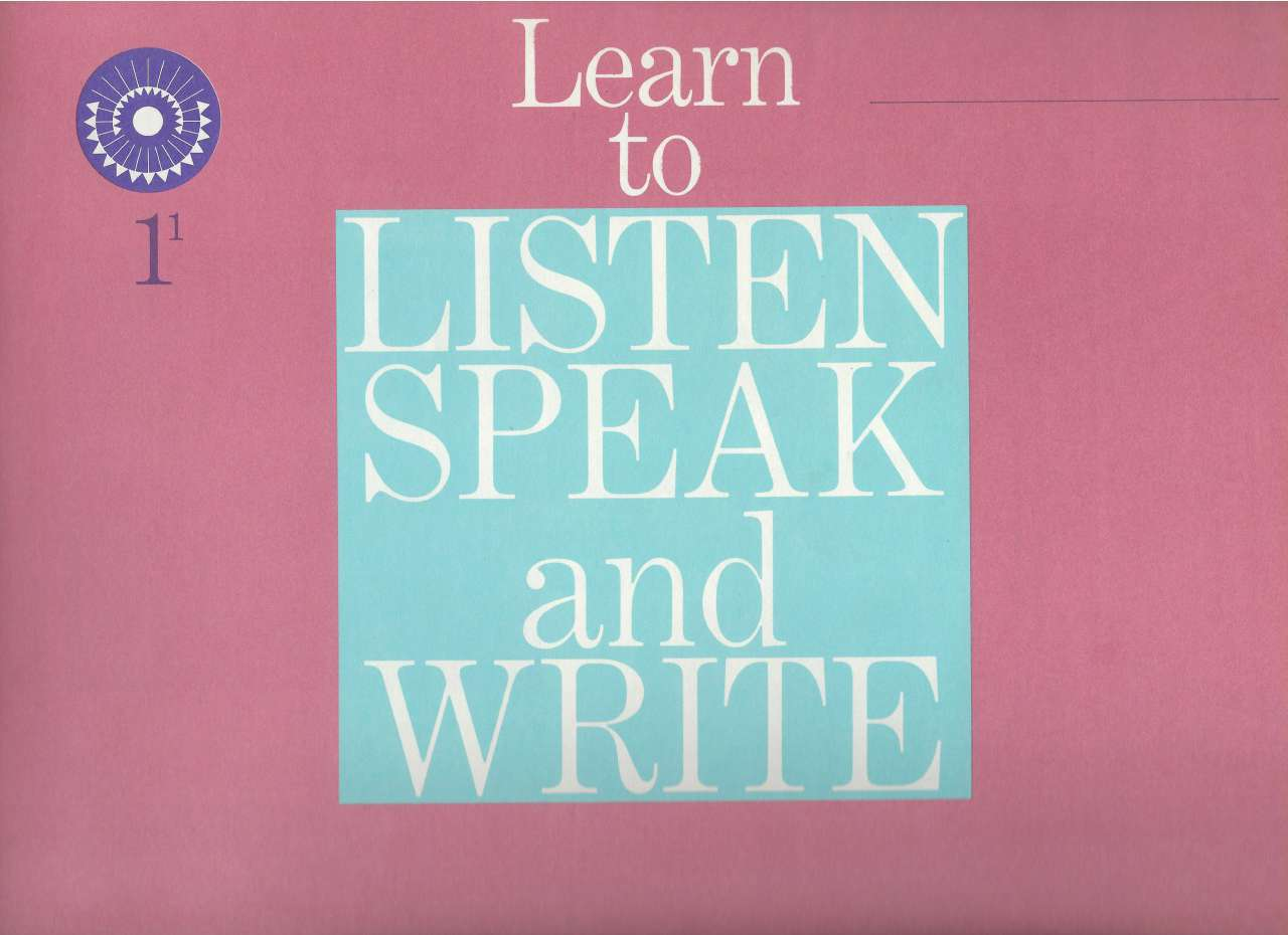 Learn to Listen Speak and Write 1-1 (Dick & Jane) 1961, Marion Monroe; Ralph G. Nichols; W. Cabell Greet